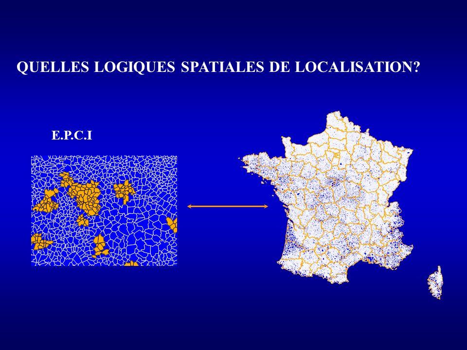 QUELLES LOGIQUES SPATIALES DE LOCALISATION