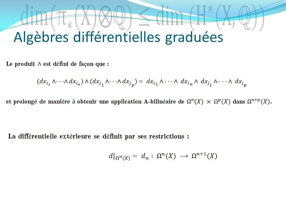 Algèbres différentielles graduées
