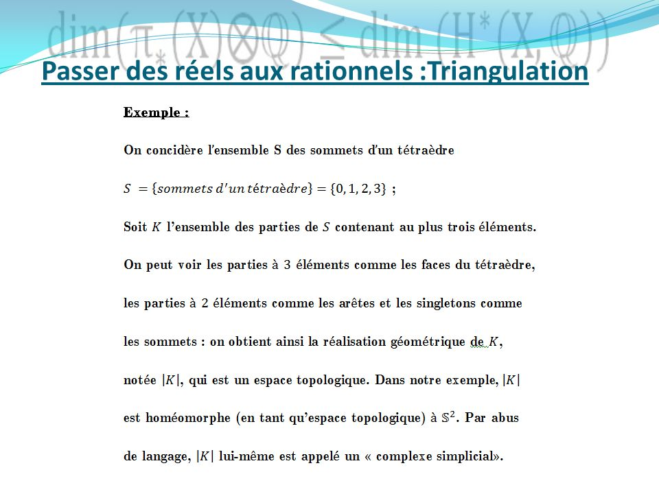 Passer des réels aux rationnels :Triangulation