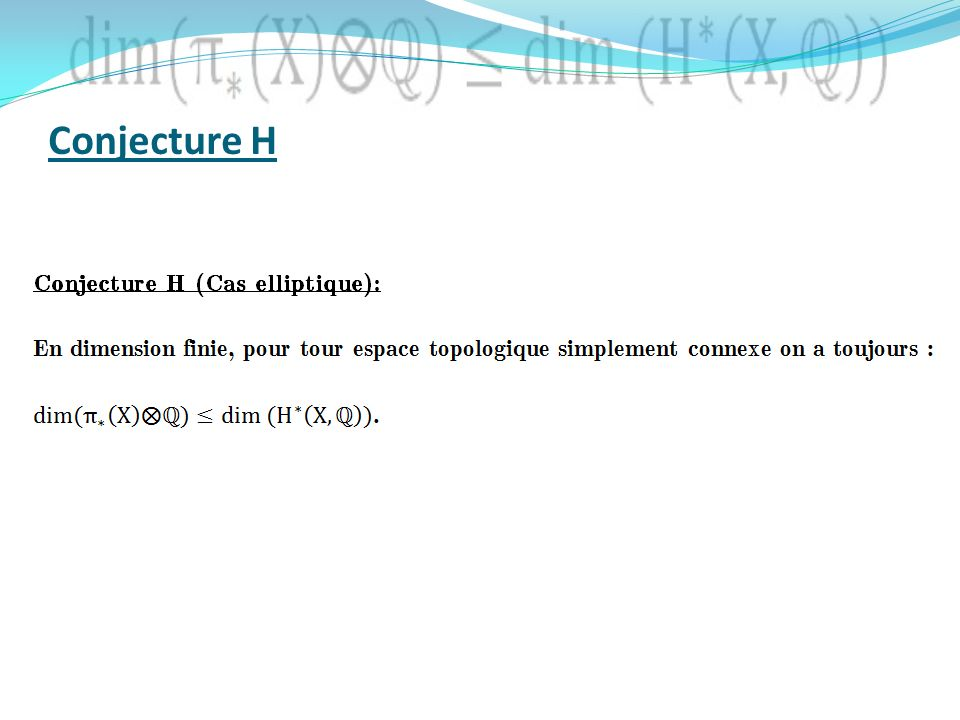 Conjecture H
