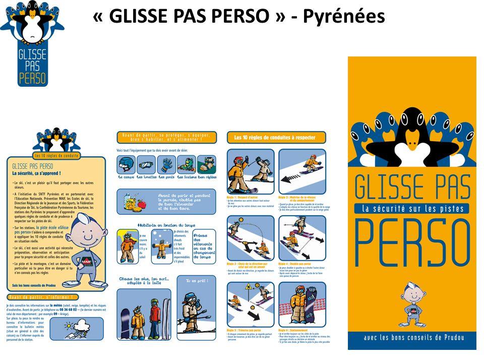 « GLISSE PAS PERSO » - Pyrénées