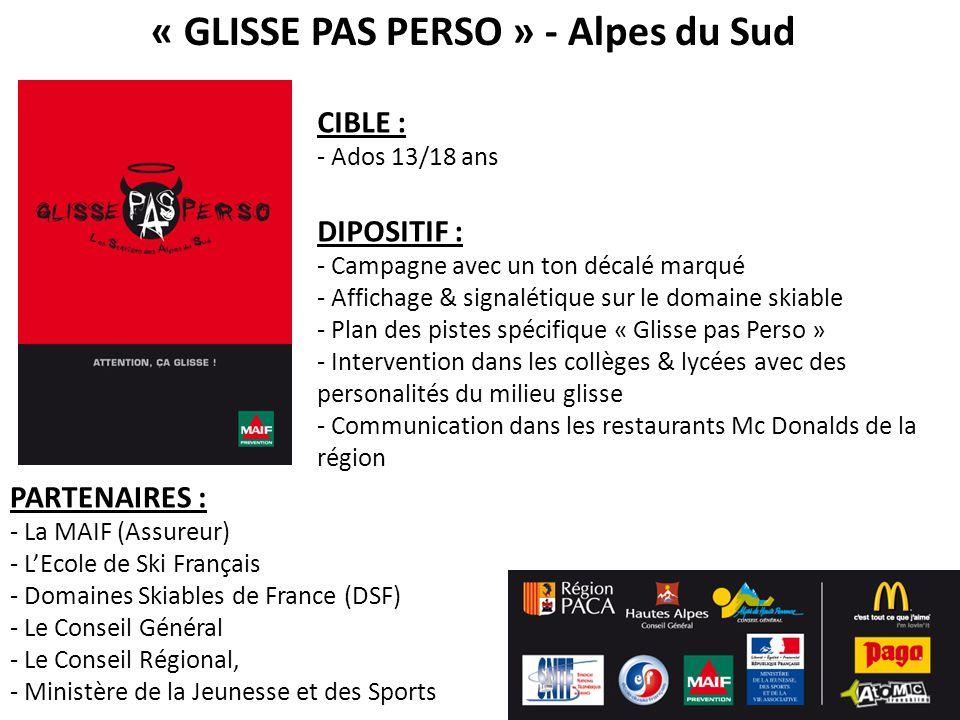 « GLISSE PAS PERSO » - Alpes du Sud