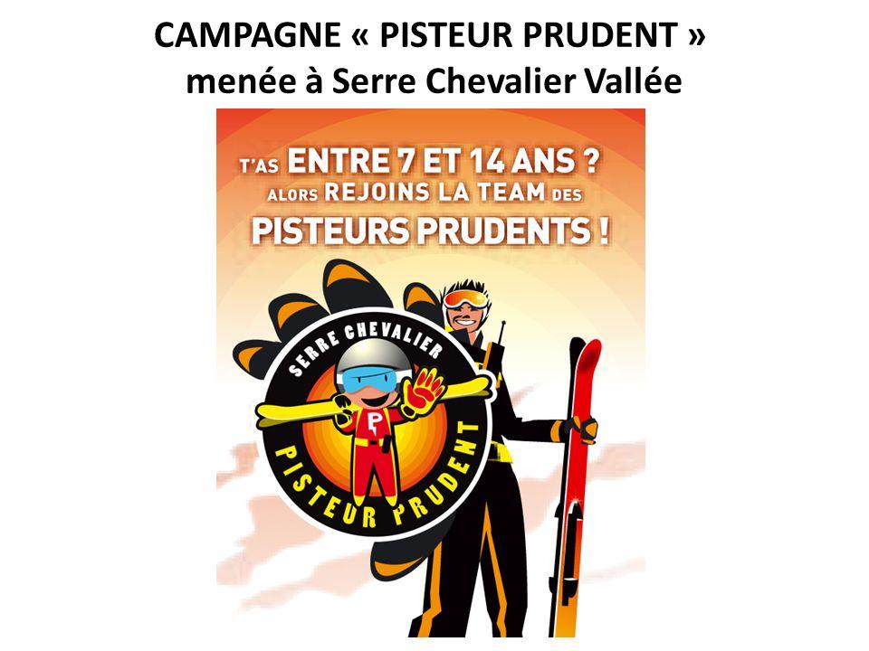 CAMPAGNE « PISTEUR PRUDENT » menée à Serre Chevalier Vallée