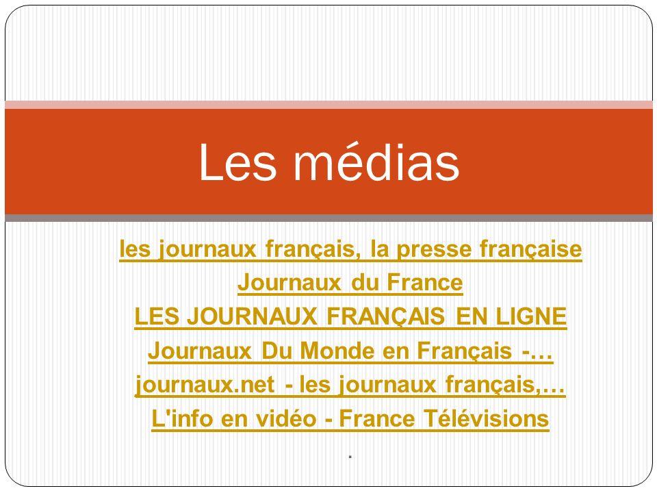 Les médias les journaux français, la presse française