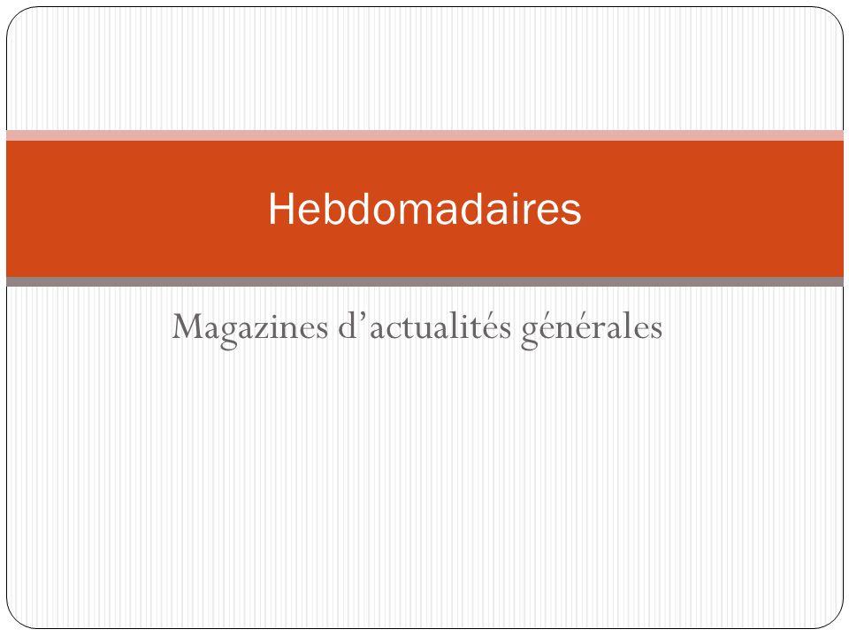 Magazines d'actualités générales