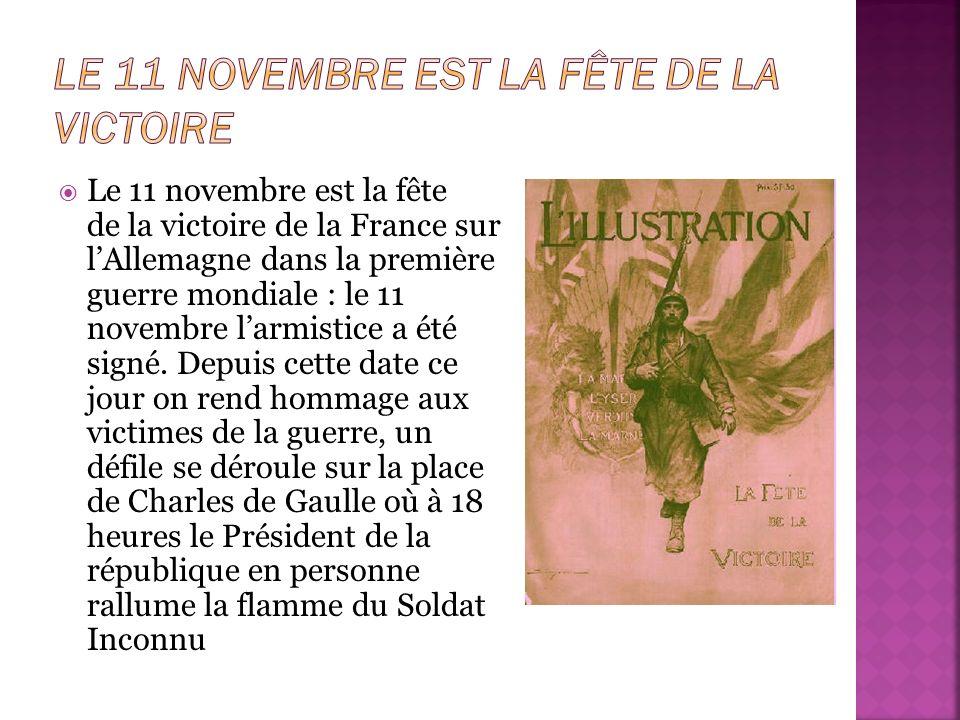 Le 11 novembre est la fête de la victoire