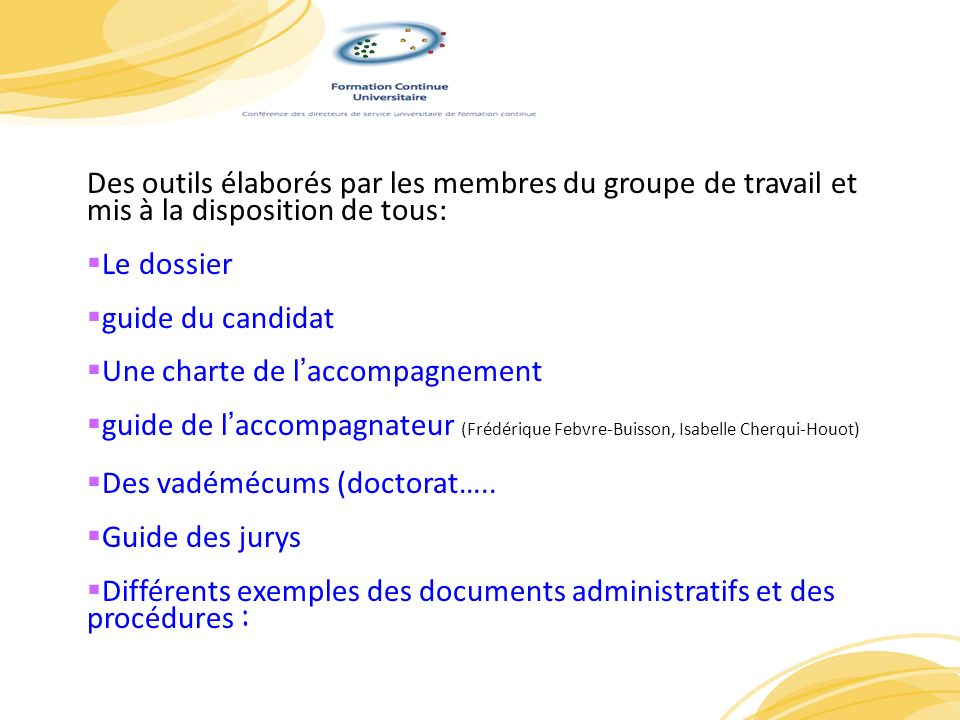 PrP Des outils élaborés par les membres du groupe de travail et mis à la disposition de tous: Le dossier.