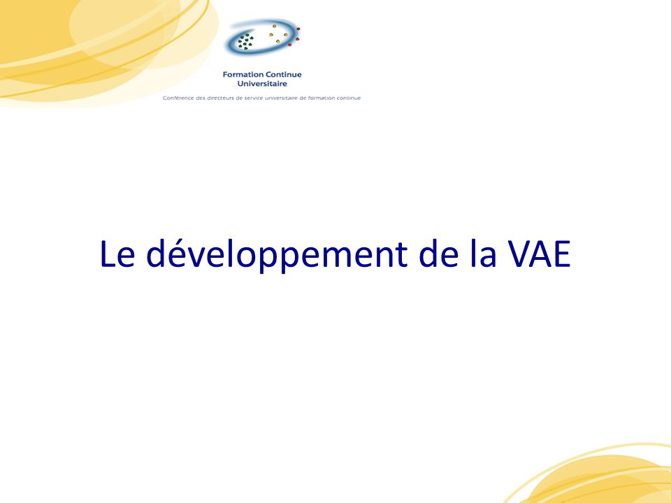 Le développement de la VAE