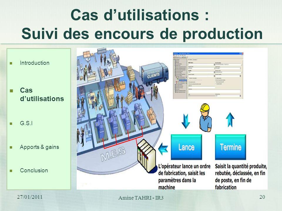 Cas d'utilisations : Suivi des encours de production