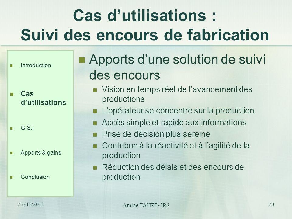 Cas d'utilisations : Suivi des encours de fabrication