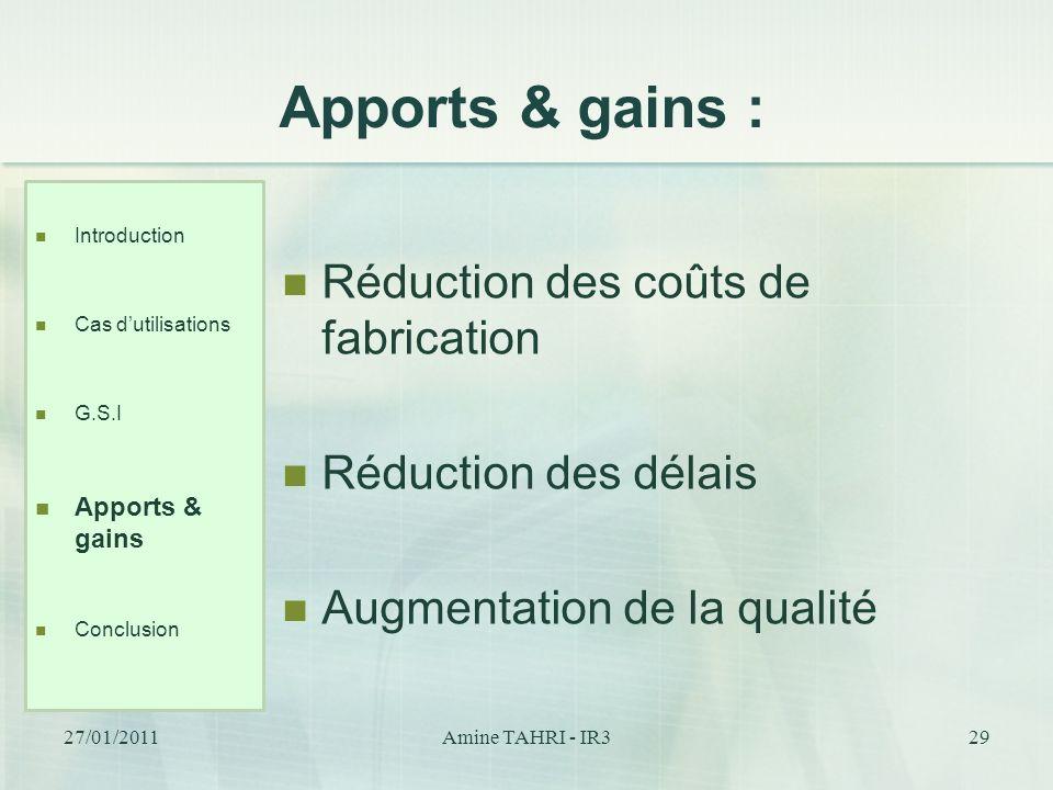 Apports & gains : Réduction des coûts de fabrication