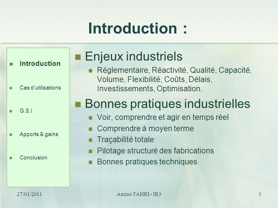 Introduction : Enjeux industriels Bonnes pratiques industrielles