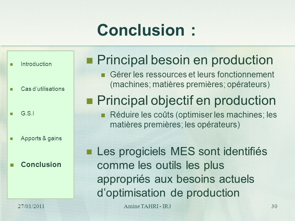 Conclusion : Principal besoin en production