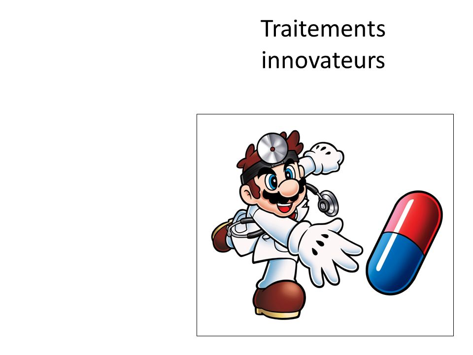 Traitements innovateurs