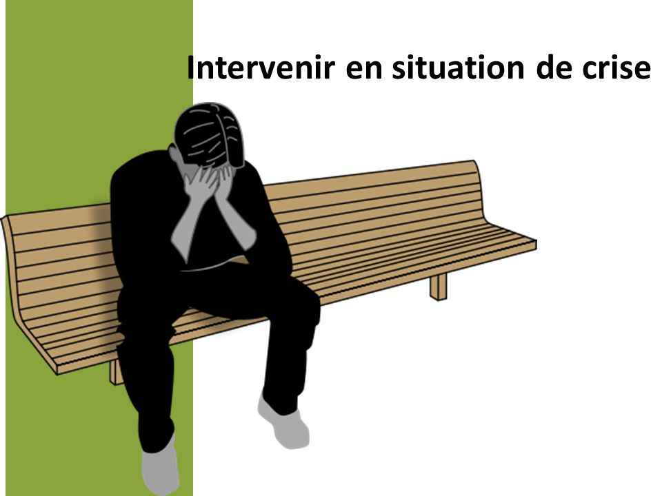 Intervenir en situation de crise