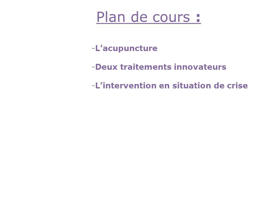 Plan de cours : L'acupuncture Deux traitements innovateurs
