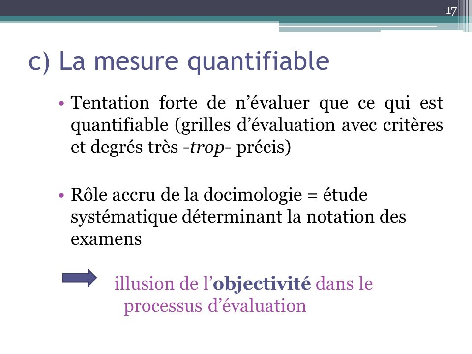 c) La mesure quantifiable
