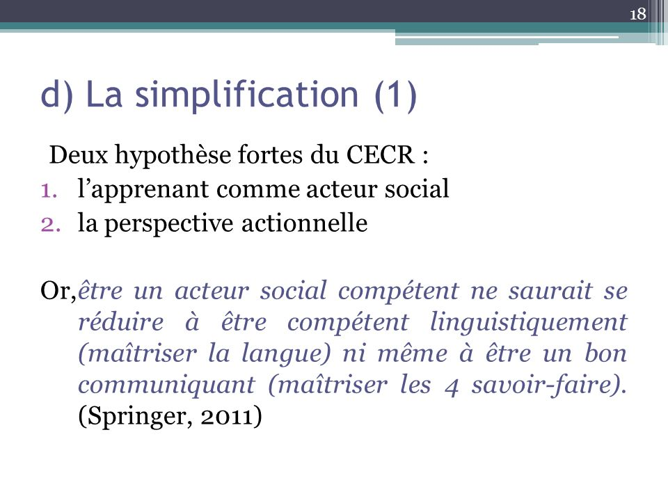 d) La simplification (1)