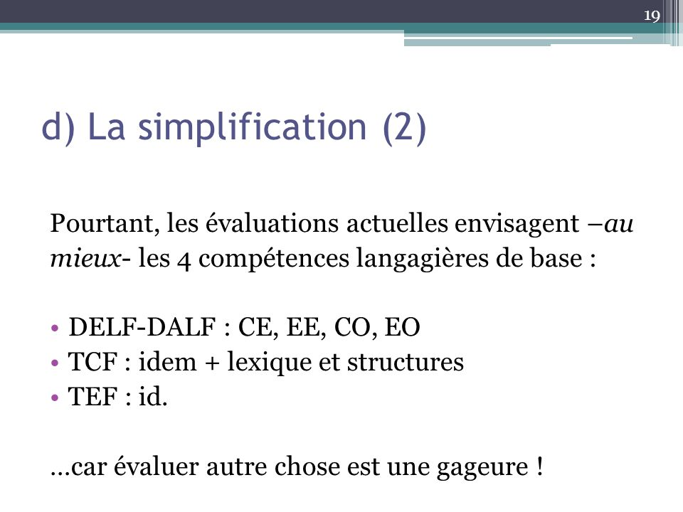 d) La simplification (2)