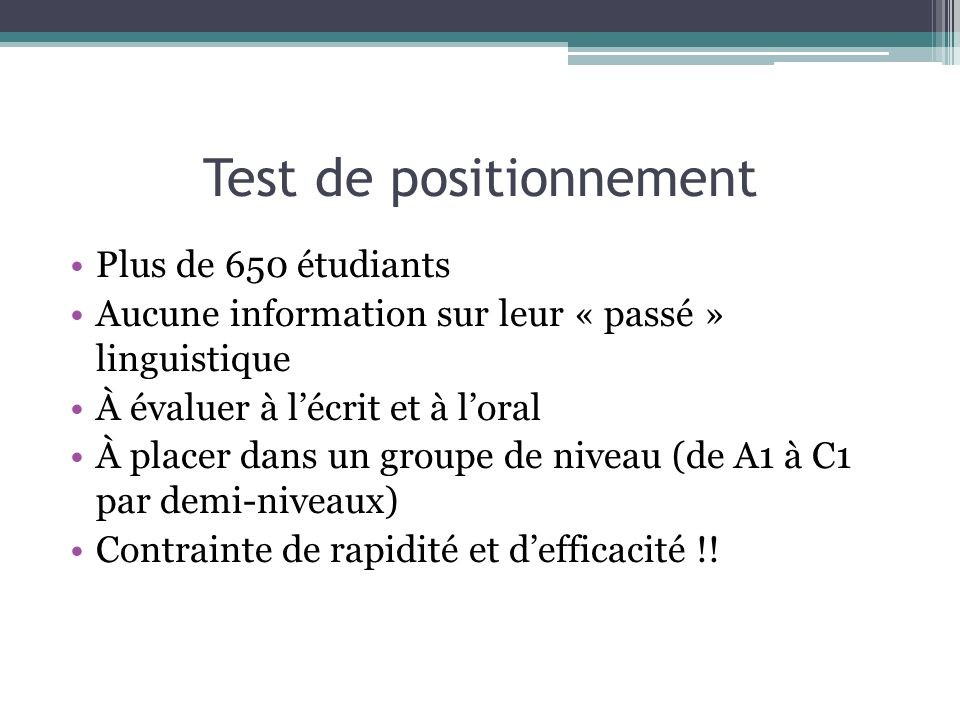 Test de positionnement