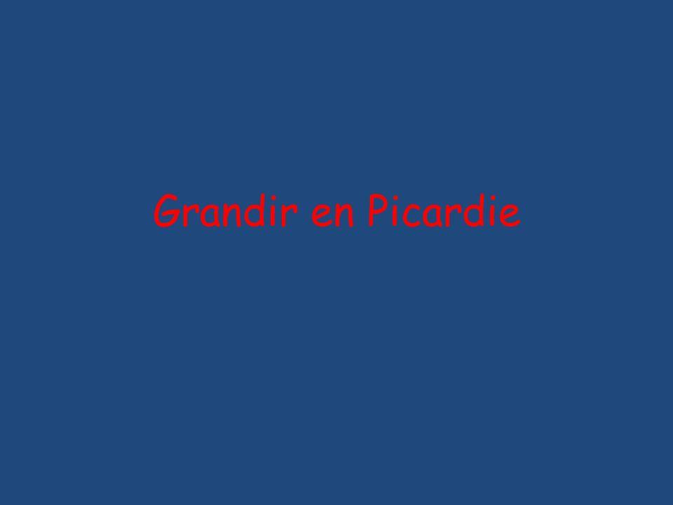 Grandir en Picardie