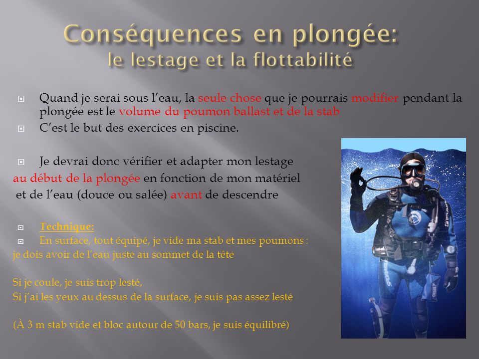 Conséquences en plongée: le lestage et la flottabilité