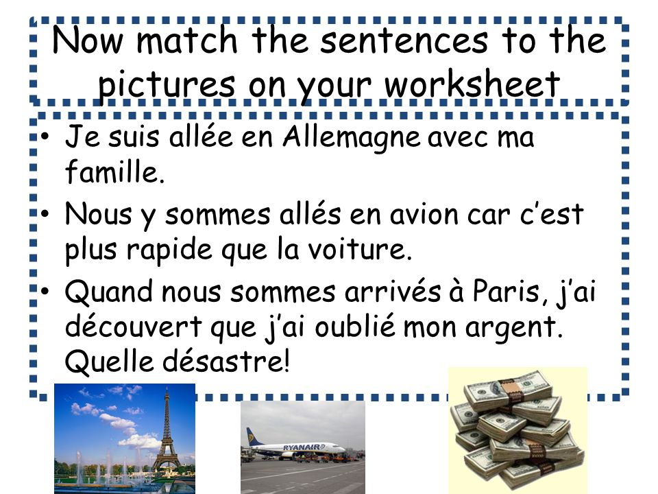 Now match the sentences to the pictures on your worksheet