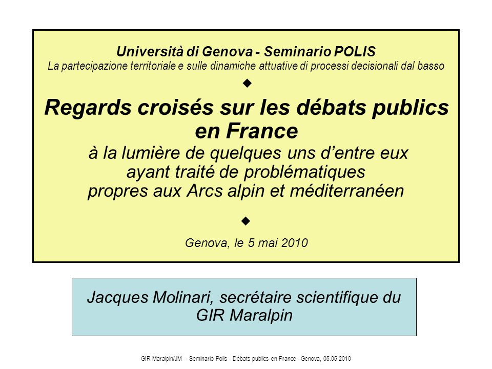 Jacques Molinari, secrétaire scientifique du GIR Maralpin