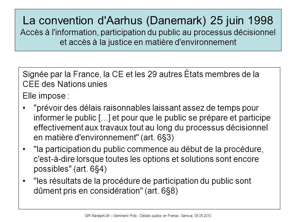La convention d Aarhus (Danemark) 25 juin 1998 Accès à l information, participation du public au processus décisionnel et accès à la justice en matière d environnement