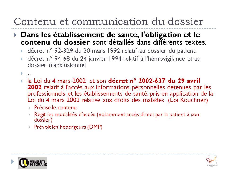 Contenu et communication du dossier
