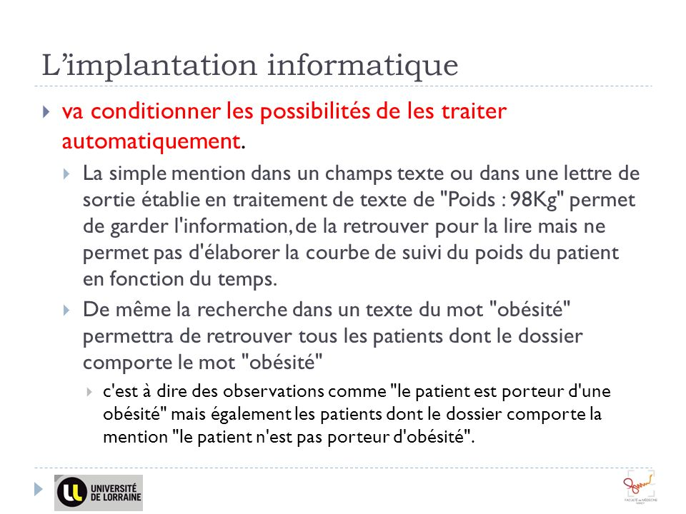 L'implantation informatique