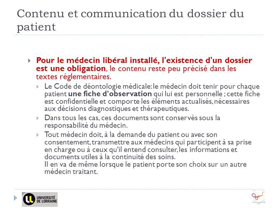 Contenu et communication du dossier du patient