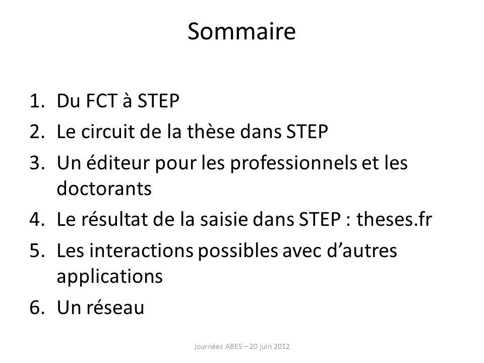 Sommaire Du FCT à STEP Le circuit de la thèse dans STEP