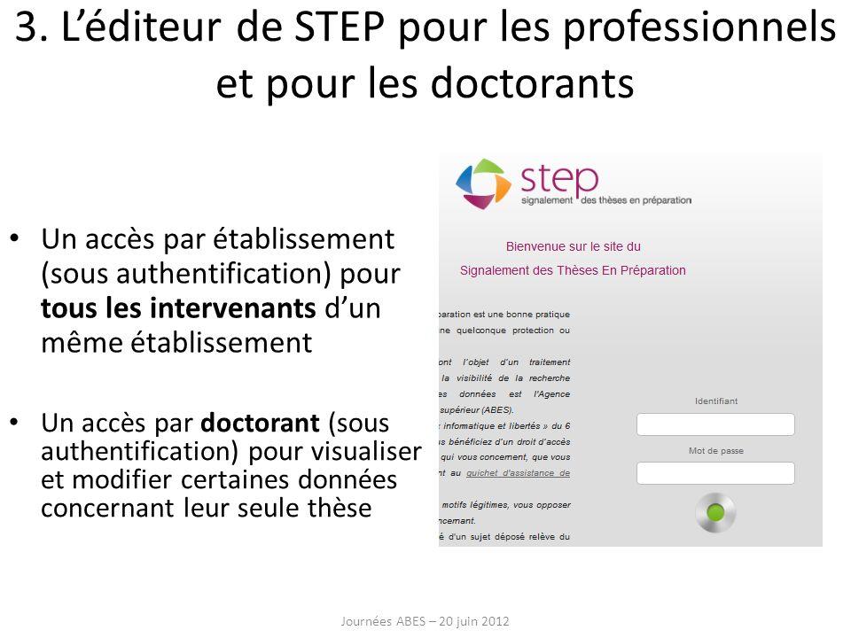 3. L'éditeur de STEP pour les professionnels et pour les doctorants