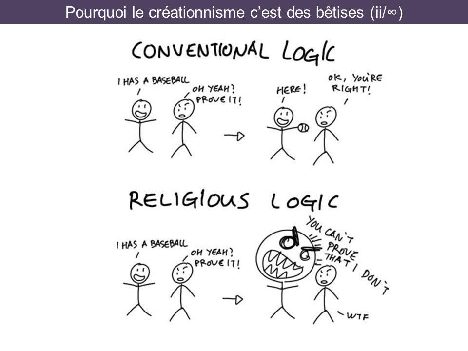 Pourquoi le créationnisme c'est des bêtises (ii/∞)