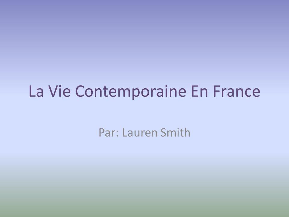 La Vie Contemporaine En France