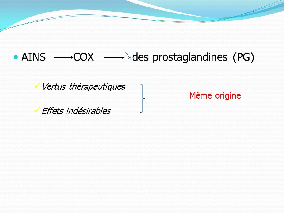 AINS COX des prostaglandines (PG)
