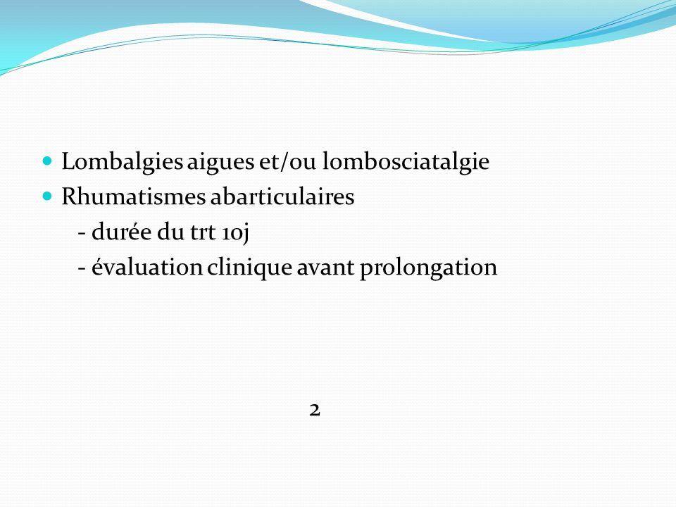 Lombalgies aigues et/ou lombosciatalgie