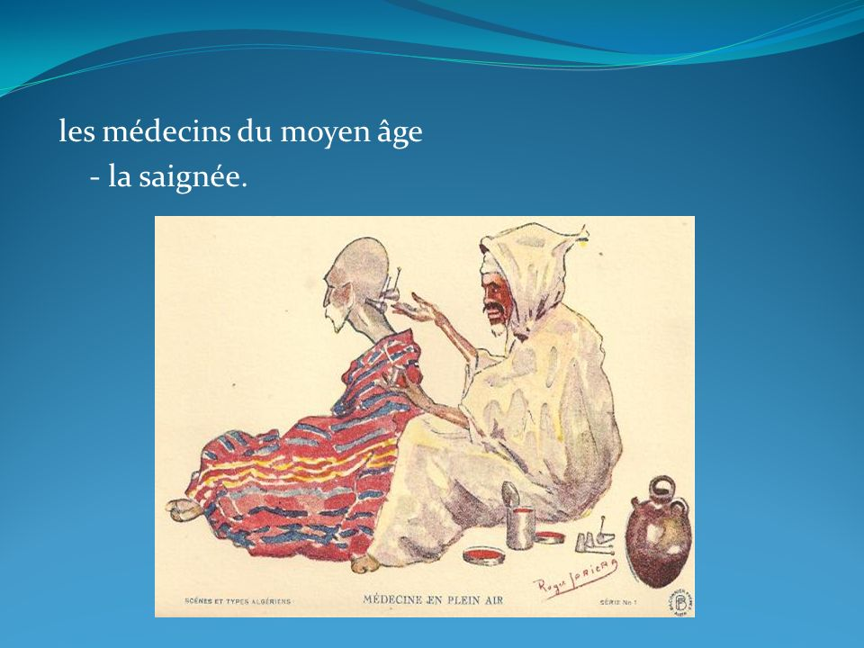 les médecins du moyen âge - la saignée.