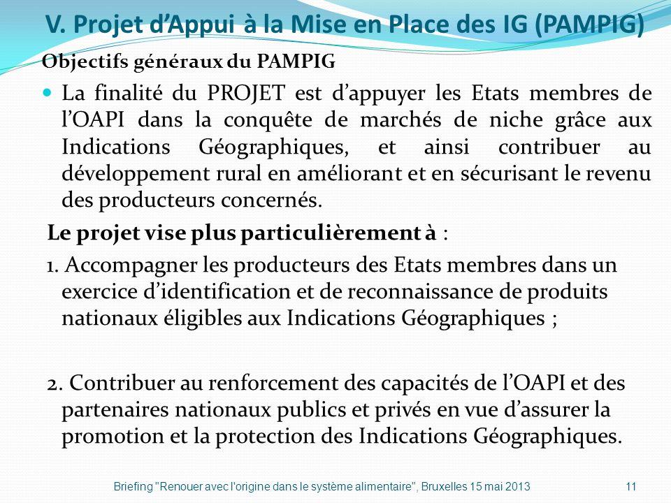 V. Projet d'Appui à la Mise en Place des IG (PAMPIG)