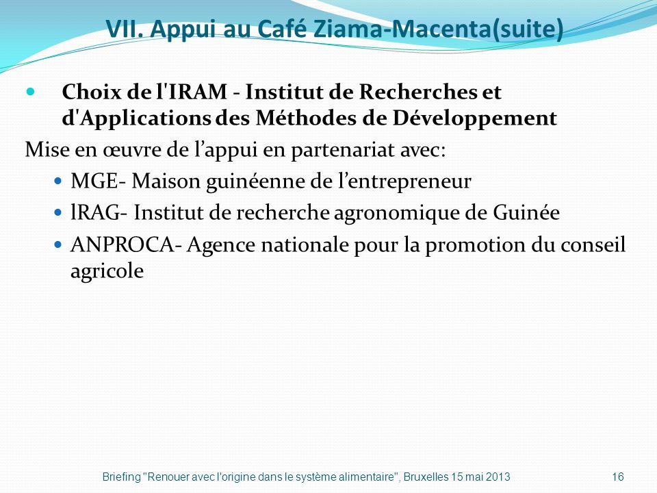 VII. Appui au Café Ziama-Macenta(suite)