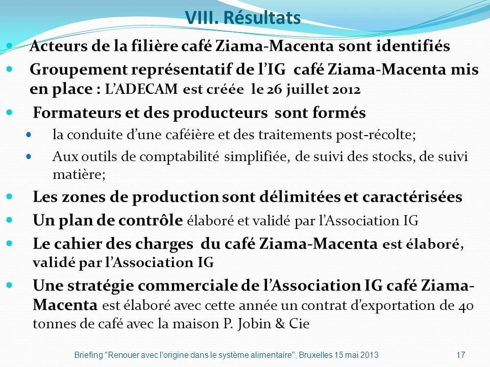 VIII. Résultats Acteurs de la filière café Ziama-Macenta sont identifiés.