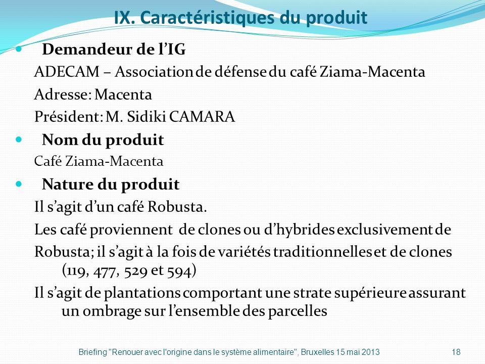 IX. Caractéristiques du produit
