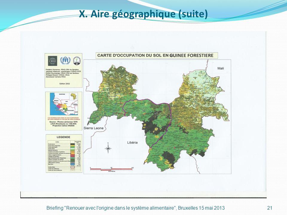 X. Aire géographique (suite)