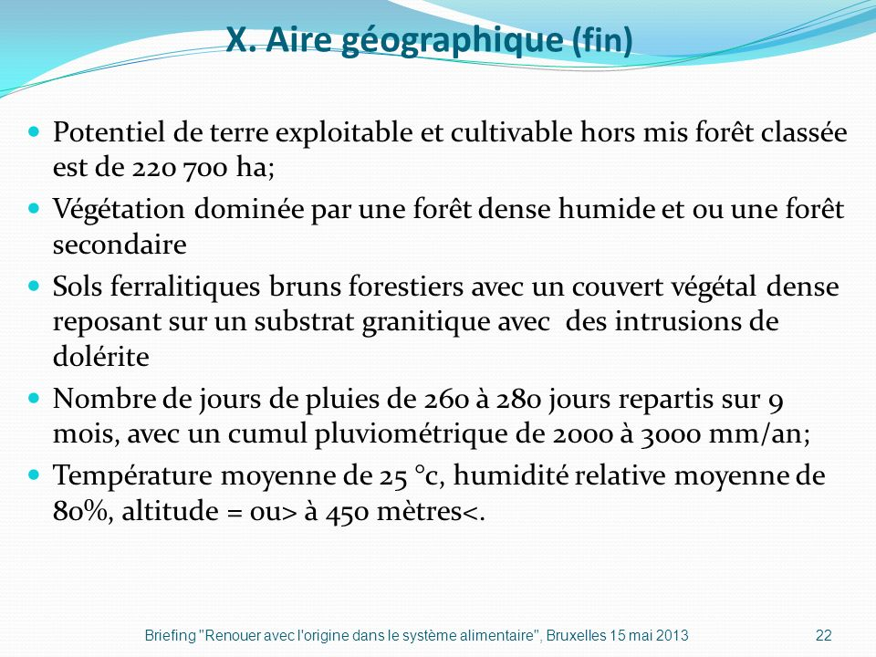 X. Aire géographique (fin)
