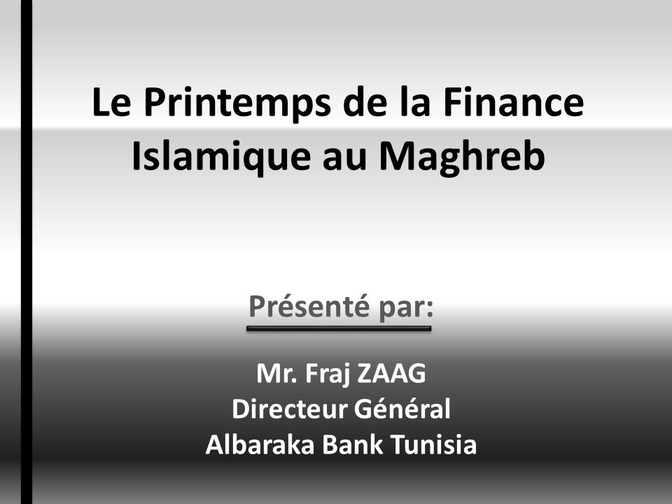 Le Printemps de la Finance Islamique au Maghreb