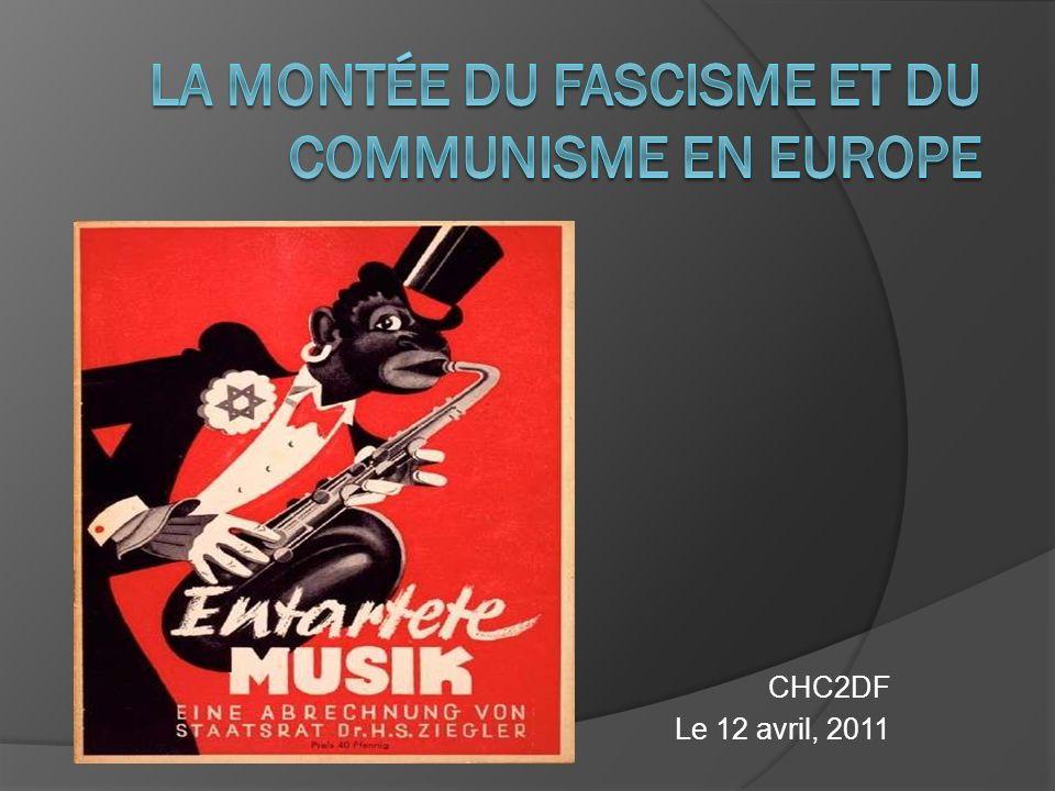 La montée du fascisme et du communisme en Europe