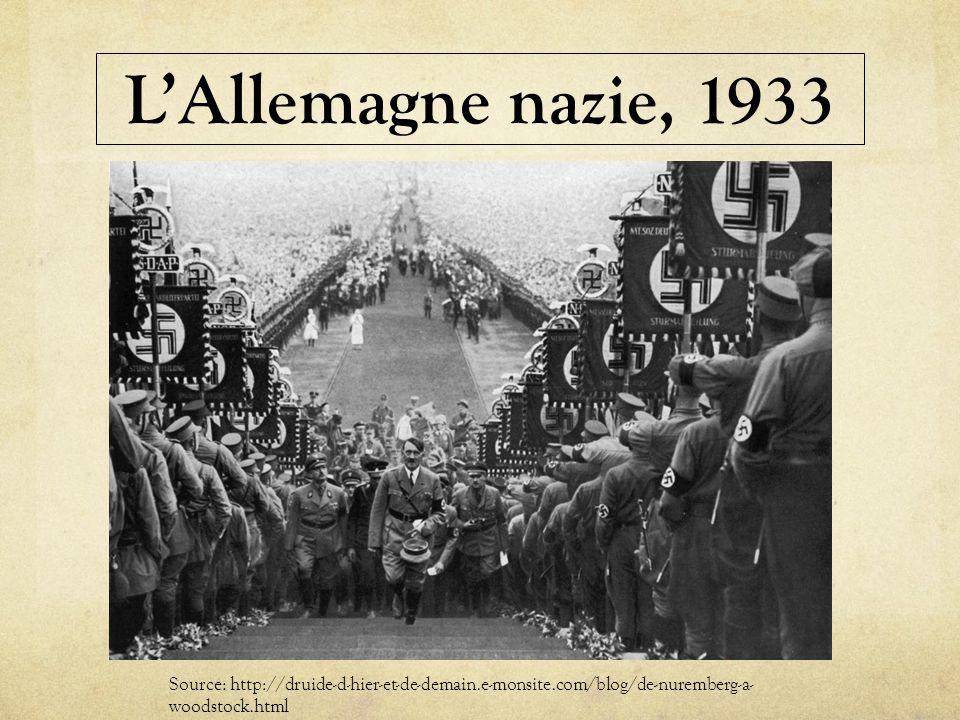 L'Allemagne nazie, 1933 Source: http://druide-d-hier-et-de-demain.e-monsite.com/blog/de-nuremberg-a-woodstock.html.
