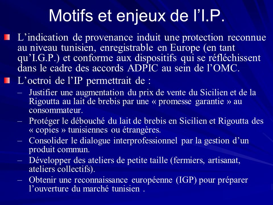 Motifs et enjeux de l'I.P.