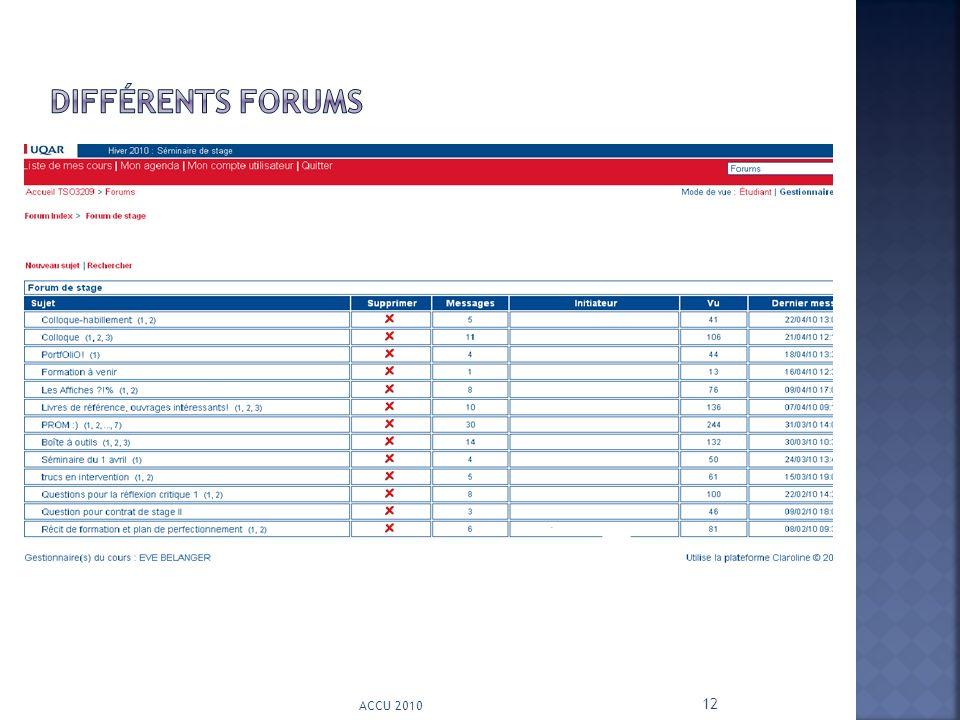 Différents forums ACCU 2010 12